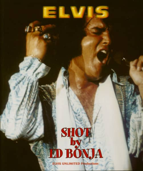 Elvis Shot By Ed Bonja (Book+CD)