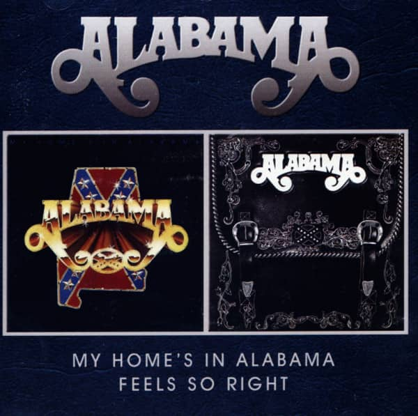 My Home's Alabama - Feels So Right