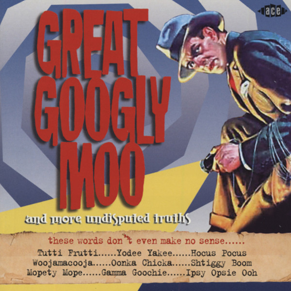 Great Googly Moo...and more indisputed tracks