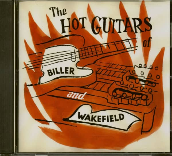 The Hot Guitars Of Biller & Wakefield (CD)