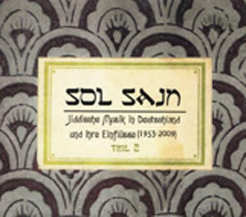 Sol Sain - Jiddische Musik in Deutschland und ihre Einflüsse Vol.2 (1953-2009)