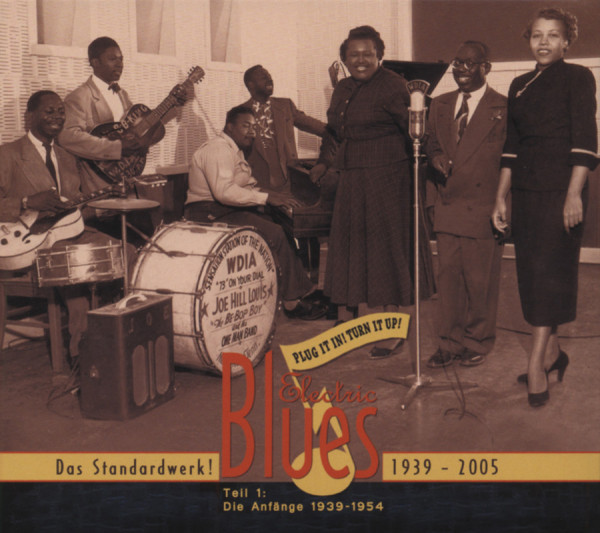 Vol.1 Electric Blues 1939 - 1954 (Deutsch)