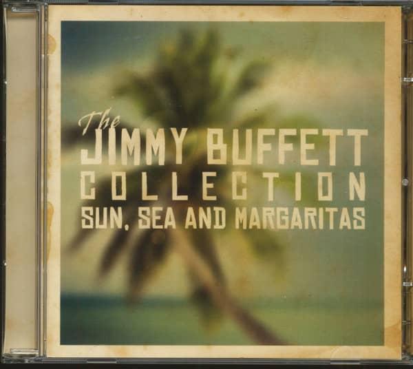 The Jimmy Buffett Collection - Sun, Sea And Margaritas (2-CD)