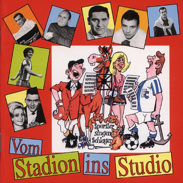 Vom Stadion ins Studio (CD)