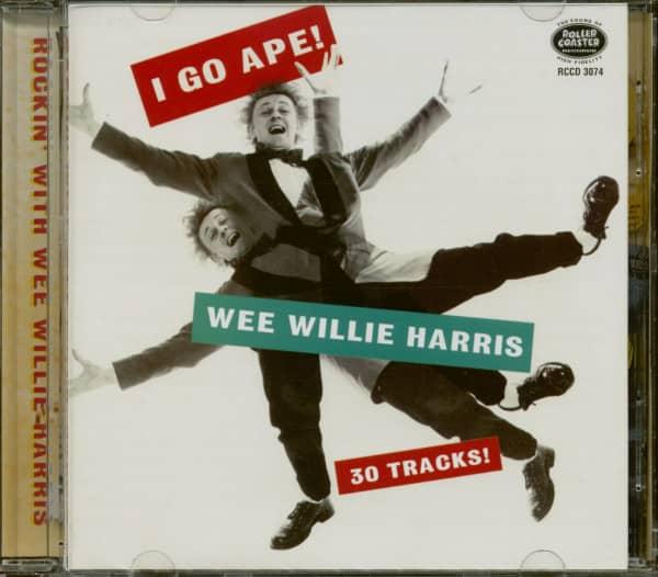I Go Ape! - Rockin' With Wee Willie Harris (CD)