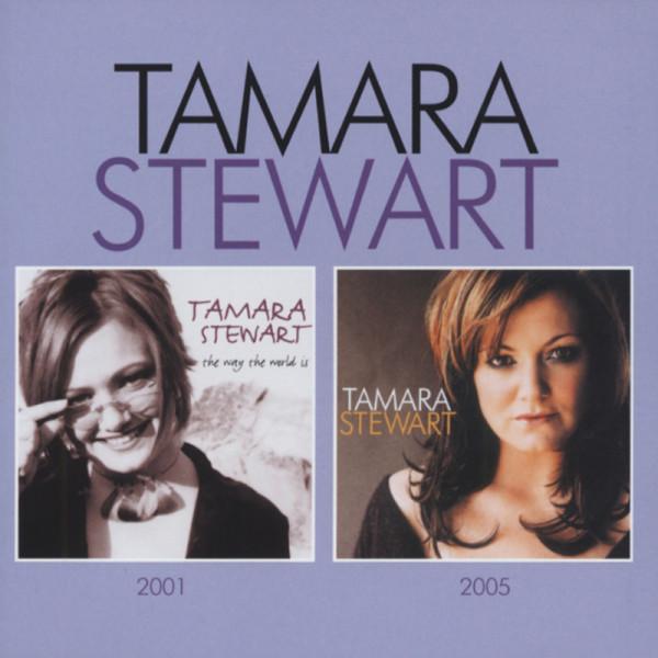 The Way The World Is & Tamara Stewart (2-CD)