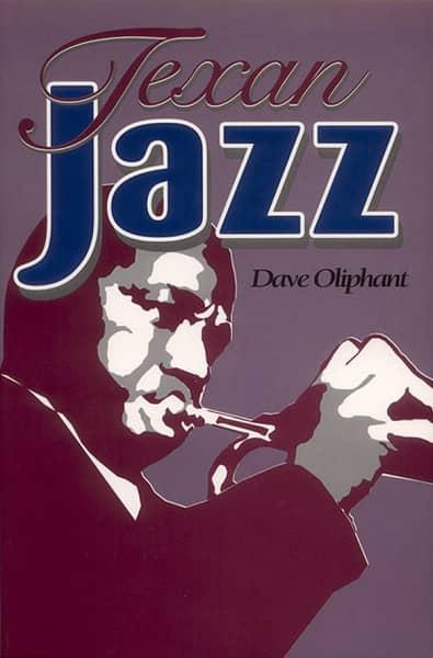 Oliphant, Dave - Texan Jazz