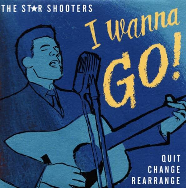 I Wanna Go - Quit, Change, Rearrange 7inch, 45rpm, PS