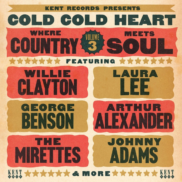 Cold, Cold Heart - Where Country Meets Soul, Vol.3