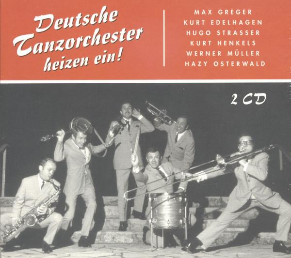 Deutsche Tanzorchester heizen ein! (2-CD)