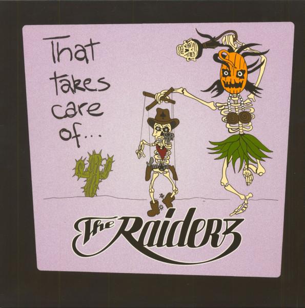 That Takes Care Of...The Raiderz (LP, Color Vinyl, Ltd.)