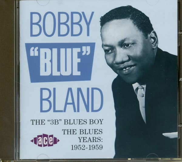The '3Bs' Blues Boy - The Blues Years 1952-1959 (CD)