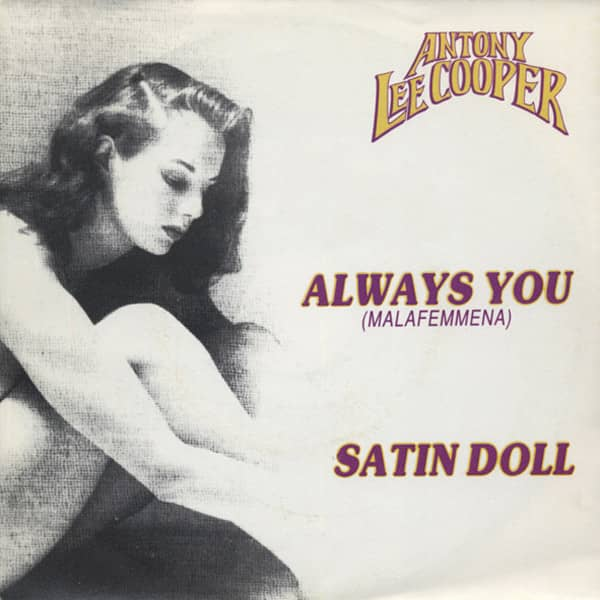 Always You (Malafemmena) - Satin Doll 7inch, 45rpm, PS