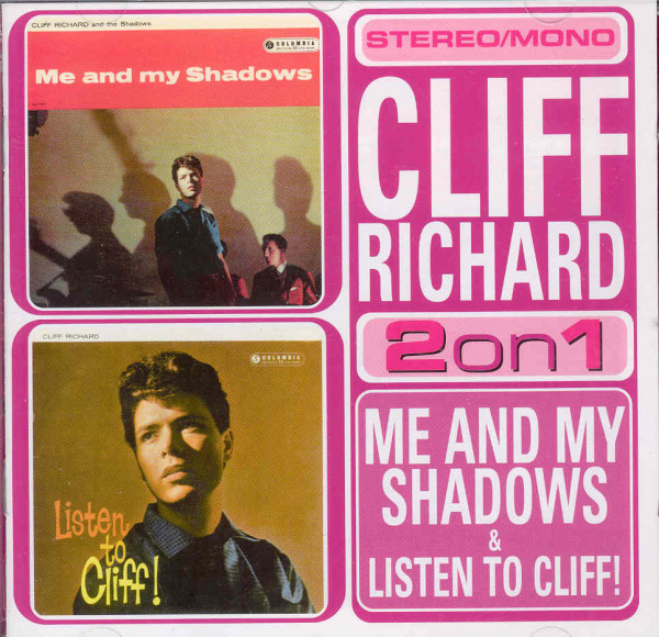 Me And My Shadows & Listen To Cliff!