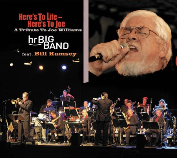 Here's To Life - Here's To Joe. A Tribute To Joe Williams (CD)