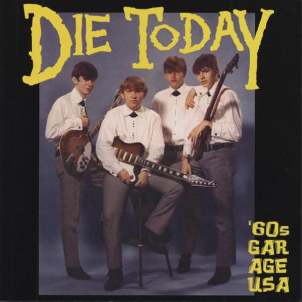 Die Today - 60s Garage USA
