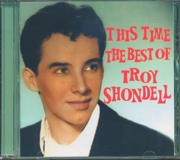 This Time - The Best Of Troy Shondell (CD)