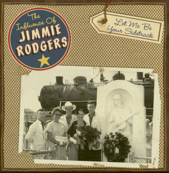 The Influence of Jimmie Rodgers - Various - Let Me Be Your Sidetrack (6-CD)