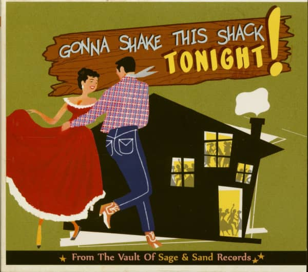 Gonna Shake This Shack Tonight! Vol.2 - From The Vaults Of Sage & Sand Records (CD)