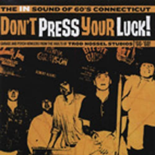 Don't Press Your Luck The - 60s Connecticut