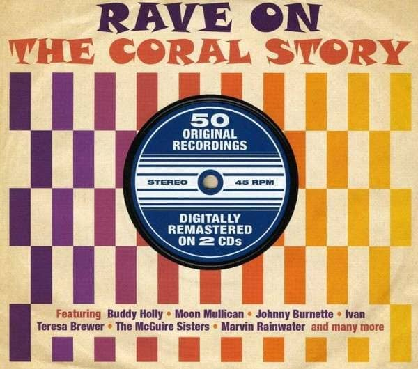 Rave On - The Coral Story (2-CD)