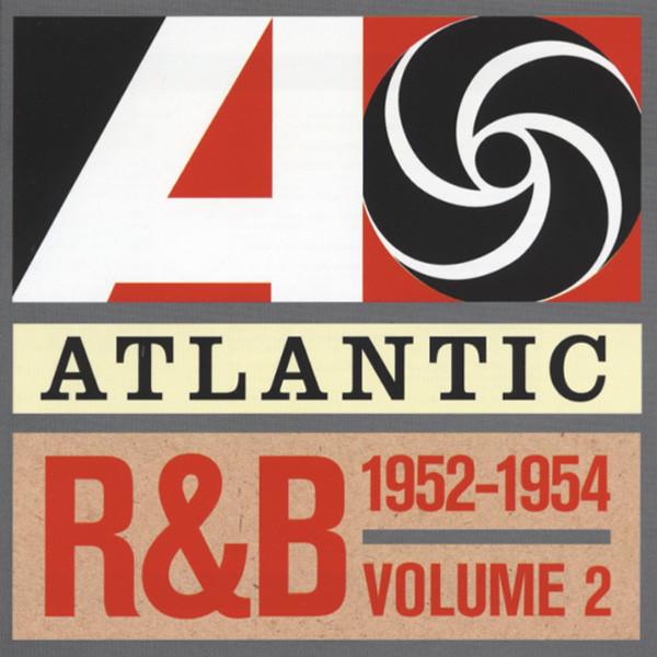 Vol.2, Atlantic R&B 1952-1954