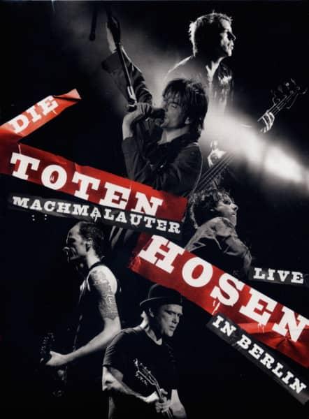 Machmalauter: Die Toten Hosen Live In Berlin