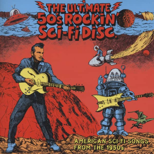 The Ultimate 50s Rockin' Sci-Fi Disc