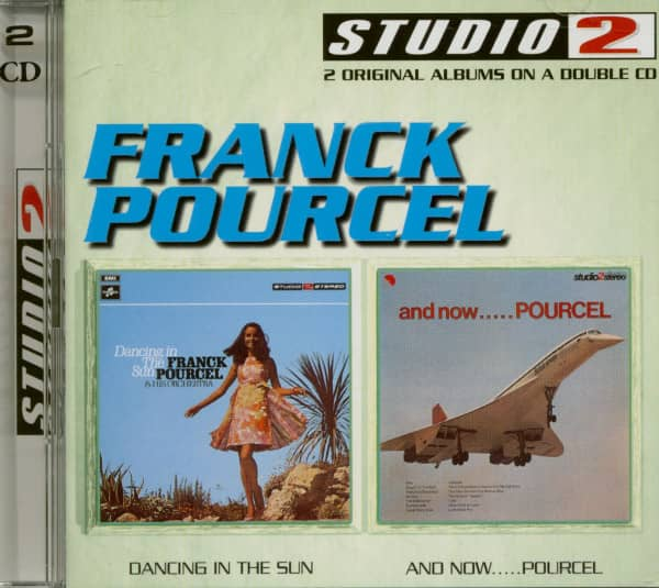 Dancing In The Sun - And Now...Pourcel (2-CD)