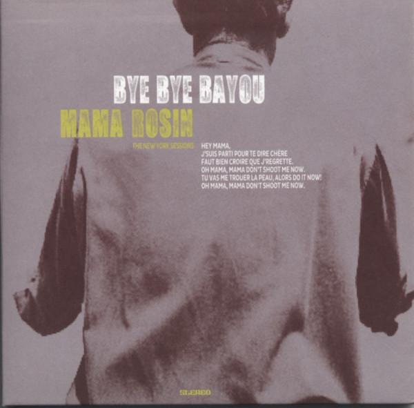 Bye Bye Bayou (New York Sessions)