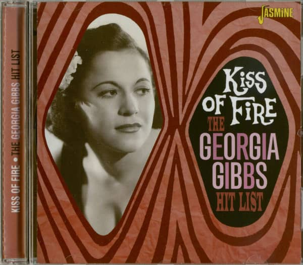 Kiss Of Fire - The Georgia Gibbs Hit List