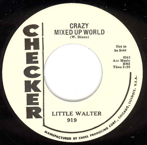 Crazy Mixed Up World b-w My Baby Is Sweeter 7inch, 45rpm