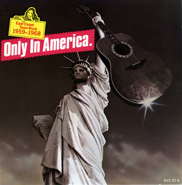 Only In America - East Coast Teen-Rock 1959-1968