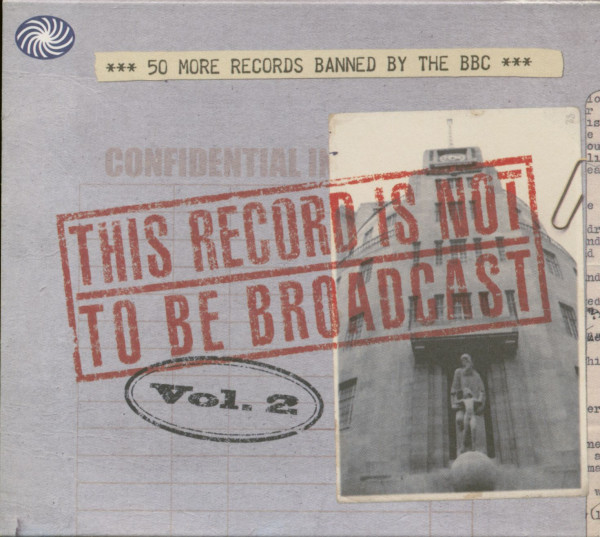 This Record Is Not To Be Broadcast Vol. 2 (2-CD)
