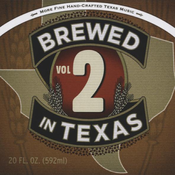 Vol.2, Brewed In Texas - More Handcraft Fine