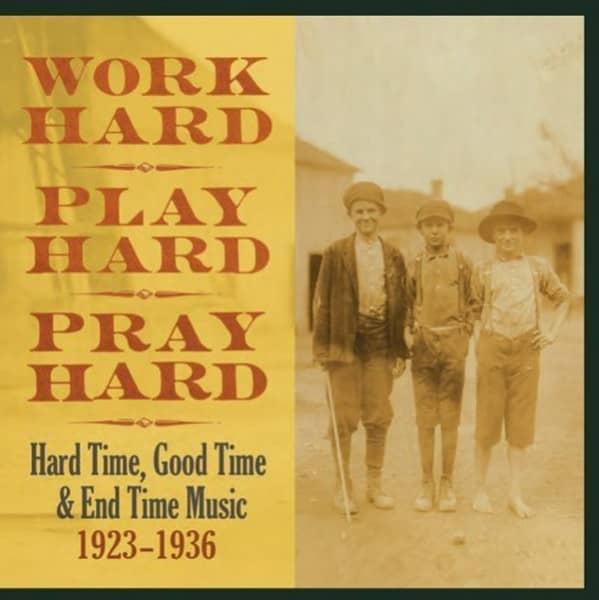 Work Hard Play Hard Pray Hard (3-CD)
