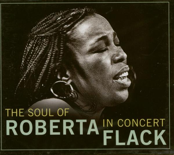The Soul Of Roberta Flack - In Concert (CD)