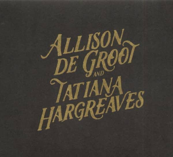 Allison De Groot And Tatiana Hargreaves (CD)