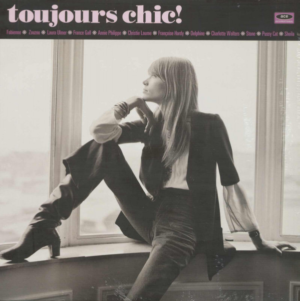 Toujours Chic! - Still More French Girl Singers of the 1960s (LP)