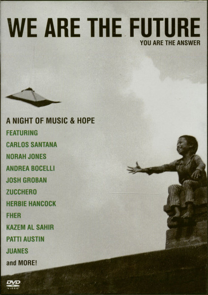 We Are The Future - A Night Of Music & Hope