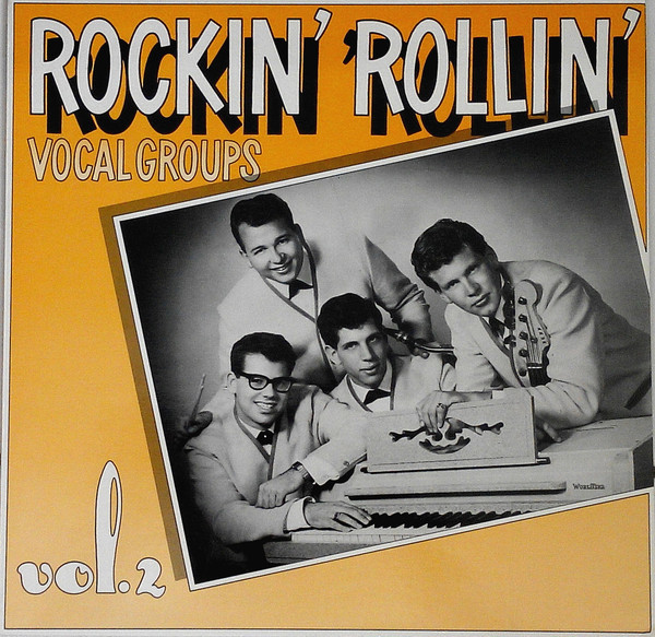 Rockin Rollin' Vocal Groups Vol.2 (LP)
