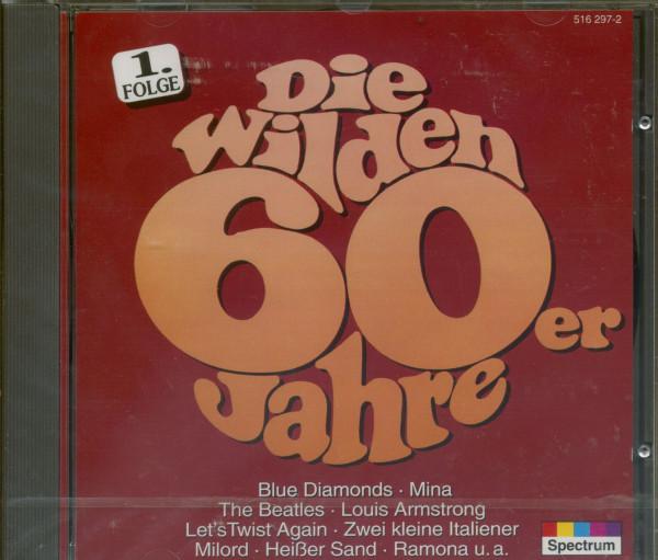 Die wilden 60er Jahre Vol.1 (CD)