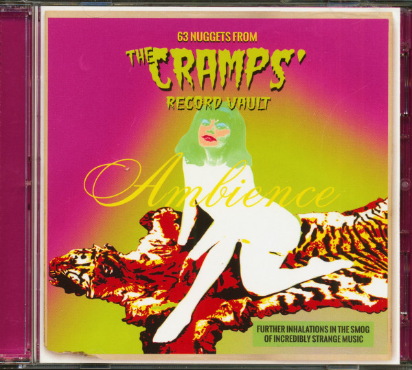 Ambience - 63 Nuggets From The Cramps' Record Vault (2-CD)