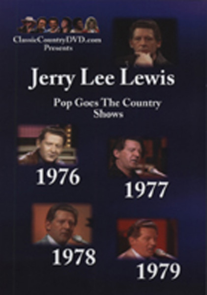 Pop Goes Country TV Shows - Jerry Lee Lewis (1976-79)