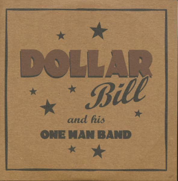 Dollar Bill And His One Man Band (CD Single)