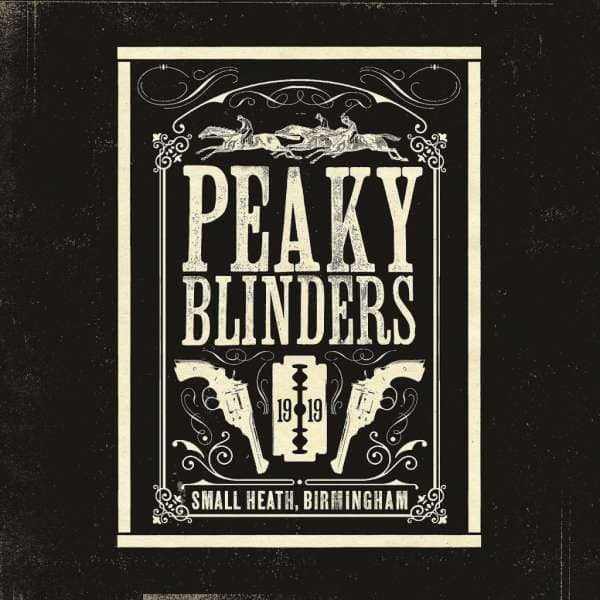 Peaky Blinders - The Official Soundtrack (3-LP)
