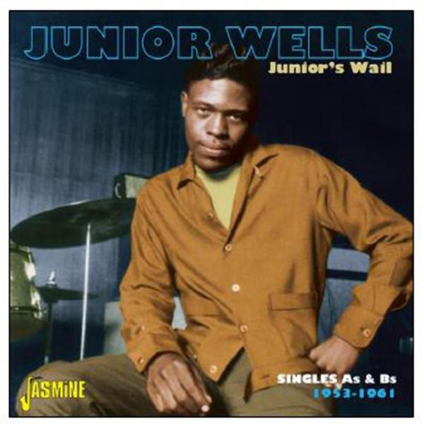 Junior'S Wail – Singles As & Bs 1953-1961