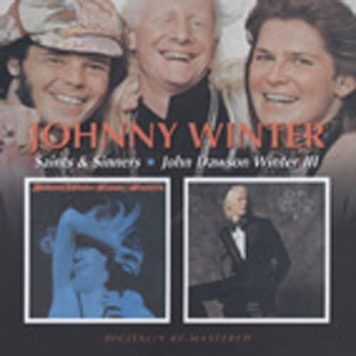 Saints And Sinners & John Dawson Winter III