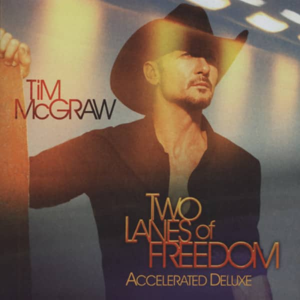 Two Lanes Of Freedom (Deluxe Edition)