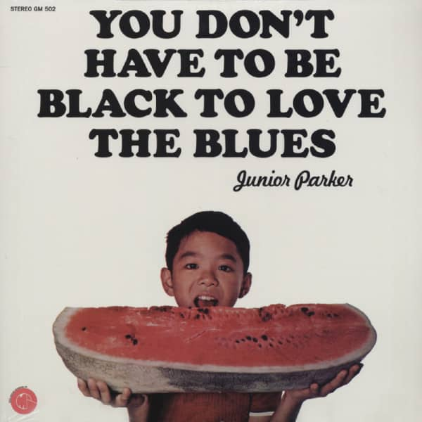 You Don't Have To Be Black To Love The Blues